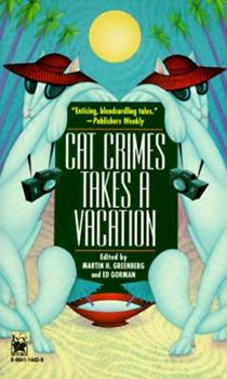 Cat Crimes Takes a Vacation 0804114439 Book Cover