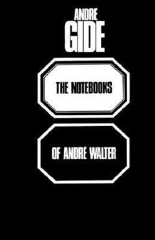 The Notebooks of Andre Walter 0806530227 Book Cover