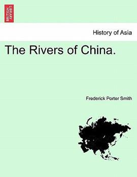 Paperback The Rivers of China. Book