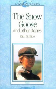The Snow Goose and Other Stories (Longman Classics, Stage 3) 0582541417 Book Cover