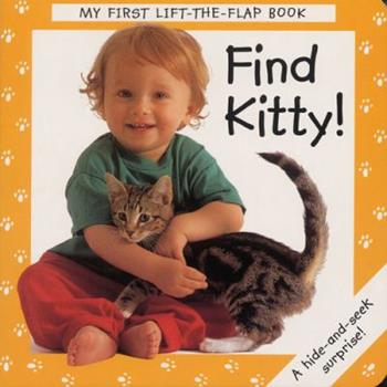 Board book Find Kitty! (My First Lift the Flap Books) Book