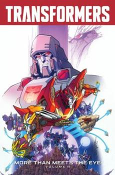 Transformers: More Than Meets the Eye, Volume 10 - Book #10 of the Transformers: More Than Meets the Eye