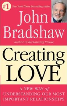 Creating Love: The Next Great Stage of Growth 0553075101 Book Cover