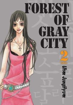 Forest of Gray City, Volume 2 - Book #2 of the Forest of Gray City