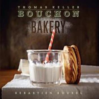 Bouchon Bakery 1579654355 Book Cover