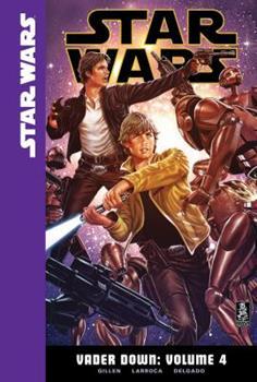 Vader Down, Volume 4 - Book #4 of the Star Wars: Vader Down