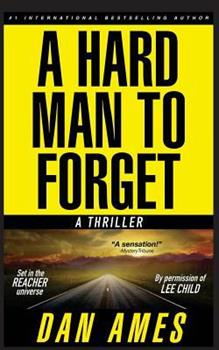 A Hard Man to Forget - Book #1 of the Jack Reacher Cases
