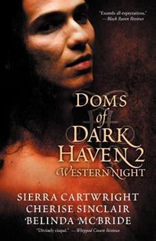 Doms of Dark Haven 2: Western Nights - Book #4 of the Mountain Masters & Dark Haven