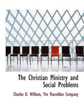 Paperback The Christian Ministry and Social Problems Book