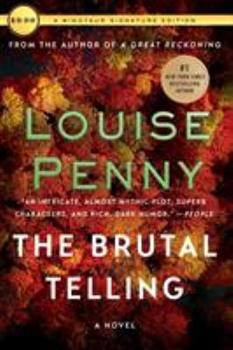 The Brutal Telling - Book #5 of the Chief Inspector Armand Gamache