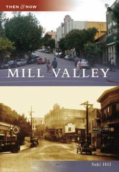 Mill Valley - Book  of the  and Now