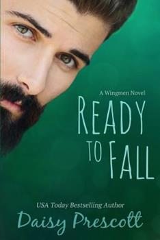 Ready to Fall - Book #1 of the Wingmen