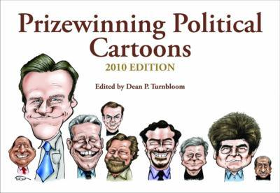 Prizewinning Political Cartoons: 2010 Edition 1589808290 Book Cover