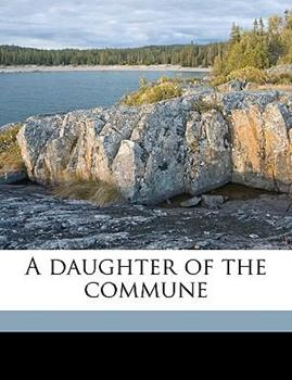 Paperback A Daughter of the Commune Book
