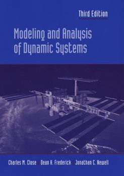 Modeling and Analysis of Dynamic Systems 0471125172 Book Cover