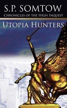 Utopia Hunters: Chronicles of the High Inquest (Inquestor Series) 0553245260 Book Cover