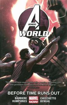Avengers World, Volume 4: Before Times Runs Out - Book #4 of the Avengers World Collected Editions