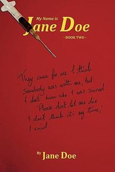 My Name Is Jane Doe: Book Two 1462006418 Book Cover