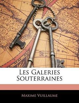Paperback Les Galeries Souterraines Book