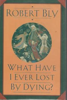 What Have I Ever Lost by Dying 0060923652 Book Cover