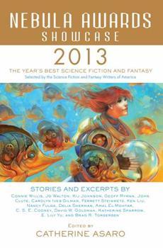 Nebula Awards Showcase 2013 - Book #14 of the Nebula Awards ##20