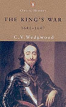 The King's War, 1641-47 - Book #2 of the Great Rebellion