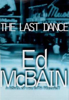 The Last Dance - Book #50 of the 87th Precinct