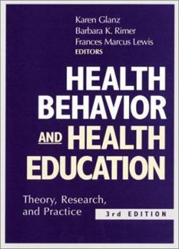 Hardcover Health Behavior and Health Education : Theory, Research, and Practice Book