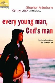 Paperback Every Young Man, God's Man : Confident, Courageous, and Completely His Book