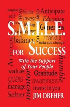 Paperback S.M.I.L.E. for Success: With the Support of Your People Book