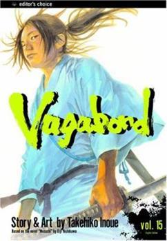 Vagabond, Volume 15 - Book #15 of the バガボンド / Vagabond