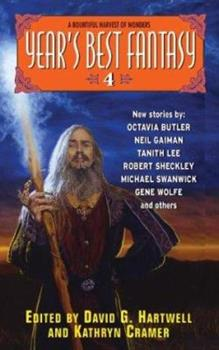Year's Best Fantasy 4 - Book #4 of the Year's Best Fantasy