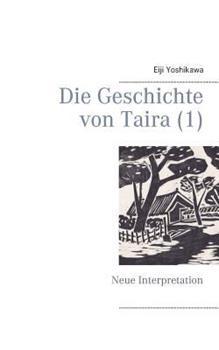Die Geschichte von Taira (1): Neue Interpretation 3741284408 Book Cover