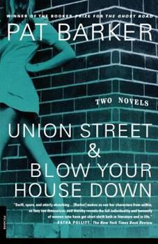 Union Street & Blow Your House Down 0312240899 Book Cover