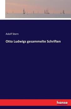 Paperback Otto Ludwigs gesammelte Schriften [German] Book