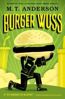 Burger Wuss 0763606804 Book Cover