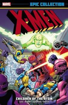 X-MEN EPIC COLLECTION TP CHILDREN OF ATOM - Book  of the Uncanny X-Men 1963-2011