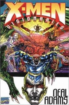 X-Men Visionaries: Neal Adams - Book  of the Uncanny X-Men 1963-2011