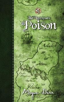 Poison - Book #4 of the Lost Gods