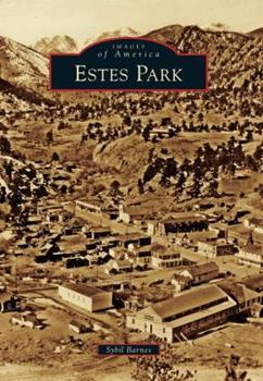Estes Park - Book  of the Images of America: Colorado