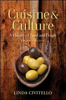 Cuisine and Culture: A History of Food & People 0471741728 Book Cover