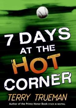 7 Days at the Hot Corner 0060574941 Book Cover