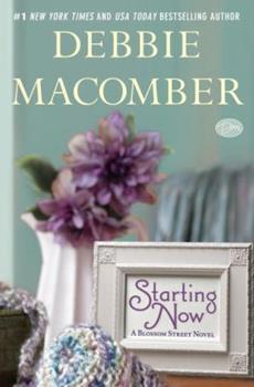 Paperback Starting Now: A Blossom Street Novel Book