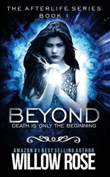 Beyond - Book #1 of the Afterlife