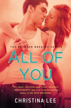 All of You - Book #1 of the Between Breaths