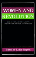 Women and Revolution: A Discussion of the Unhappy Marriage of Marxism and Feminism (South End Press Political Controversies Series) 0896080617 Book Cover