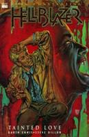 Hellblazer: Tainted Love 1563894564 Book Cover