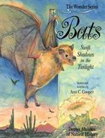 Bats: Swift Shadows in the Twilight (The Wonder Series) 1879373521 Book Cover