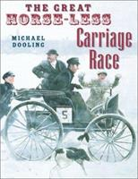 The Great Horseless Carriage Race 0823416402 Book Cover