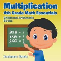 Multiplication 4th Grade Math Essentials Children's Arithmetic Books 1683212150 Book Cover